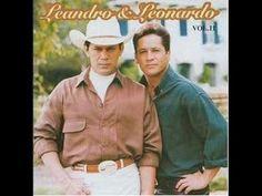 Leandro e Leonardo - Não aprendi a dizer adeus: original (+playlist)