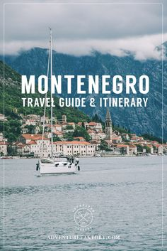 Montenegro Travel Guide and Itinerary