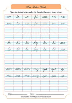 We have prepared a worksheet for you to practice two-letter words in cursive. This worksheet has dotted letters that help you to trace and write the letters properly. The worksheet also has empty boxes. Cursive Letters Worksheet, Cursive Small Letters, Cursive Handwriting Practice, Cursive Words, Dot Letters, Letter Worksheets, Handwriting Worksheets, Learning English For Kids, Kids English