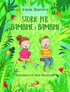 KIDS BOOKS: STORIE PER BAMBINE E BAMBINI di Irene Biemmi per EDIZIONI SAN PAOLO