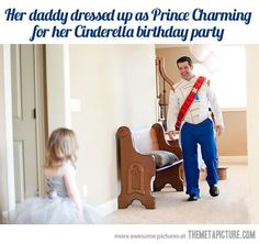 Her daddy dressed as prince charming
