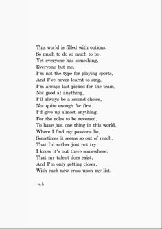 World is filled with options. Erin Hanson poem