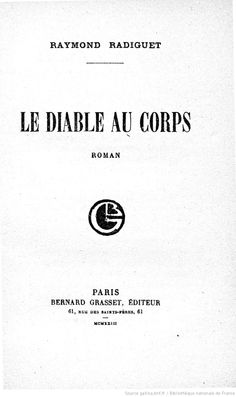 Le Diable au corps (The Devil in the Flesh).Raymond Radiguet