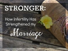 How infertility strengthened my marriage | AmateurNester.com