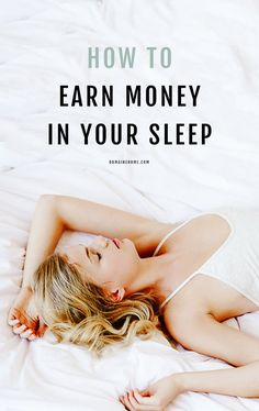 Earning money in your sleep is possible. It's called passive income.