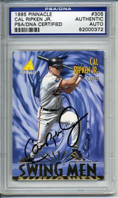 Cal-Ripken-Jr-Signed-Autographed-1995-Pinnacle-305-Card-PSA-DNA-82000372-Auto #calripkenjr #ripken #signedcard #autograph #1995 #pinnacle