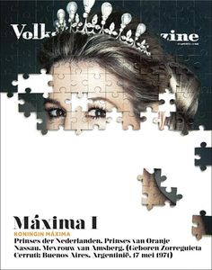 Volkskrant Magazine (Netherlands)  New cover Volkskrant Magazine about Maxima, the new queen of the Netherlands.