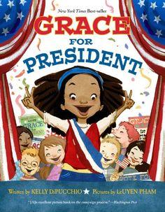 Grace for President by Kelly S. DiPucchio,http://www.amazon.com/dp/1423139992/ref=cm_sw_r_pi_dp_9WZqsb05GRHV1A9V