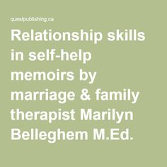Relationship solutions in self-help memoirs teaching life skills in family relationships that show how travel can lead to personal growth. Teaching Life Skills, Relationship Books, Marriage And Family, Memoirs, Self Help, Learning, Articles, Travel, Viajes