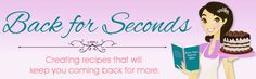 Back for Seconds - She has a ton of scrumptious recipes and hints!