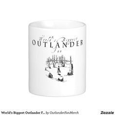 World's Biggest Outlander Fan Classic White Coffee Mug