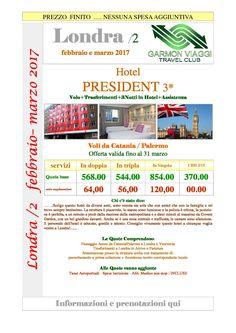 Londra 2 Hotel President Febbraio e Marzo 2017 da Catania e Palermo – Garmon Viaggi Tour Operator
