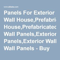 Panels For Exterior Wall House,Prefabricated Wall Panels,Exterior Wall Panels - Buy Panels For Exterior Wall House,Exterior Wall Panels,Prefabricated Wall Panels Product on Alibaba.com