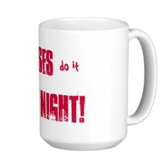 Nurses do it all night! coffee mug  #nurse #gifts #rn #nursing #mugs