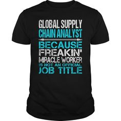 [New last name t shirt] Awesome Tee For Global Supply Chain Analyst  Free Ship  How to ? 1. Select color 2. Click the ADD TO CART button 3. Select your Preferred Size Quantity and Color 4. CHECKOUT! If you want more awesome tees you can use the SEARCH BOX and find your favorite !!  Tshirt Guys Lady Hodie  SHARE and Get Discount Today Order now before we SELL OUT  Camping tee for global supply chain analyst
