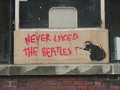Banksy #banksy #art #street #graffiti #wrong #publicity #cool #rebel #awesome #spraycan #paint #rat #the #beatles