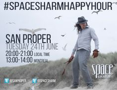 Tonight from 8pm (local time) San Proper will be joining us for a chat! All you have to do is use #spacesharmhappyhour when asking your questions. See you on Twitter