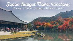 Japan Budget Travel Itinerary : 10 day trip – Osaka-Tokyo-Nikko-Kyoto   The Madaldal Kid