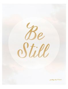 Be Still Print - Art Print - Pretty Chic - Be Still and Know - Inspirational Art - Wall Art - Psalm 46:10 on Etsy, $15.00