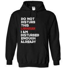 Librarian T-Shirts, Hoodies. SHOPPING NOW ==► https://www.sunfrog.com/Funny/Librarian-Black-69050362-Hoodie.html?id=41382