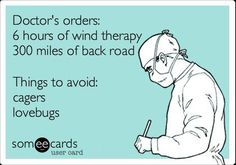 Doctor's orders! Time to ride!