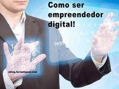 Como ser empreendedor digital Neste artigo pretendo passar algumas dicas que podem te ajudar a não derrapar no início de seu negócio pela internet.