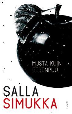 Salla Simukka, Musta kuin eebenpuu