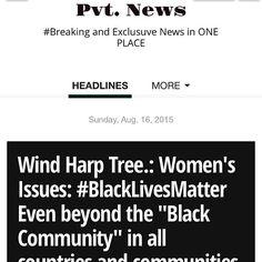 #BlackLivesMatter #WomensLivesMatter Pvt. News is OUT  http://ift.tt/1CeNjph #PvtNews Or Google #PvtNews