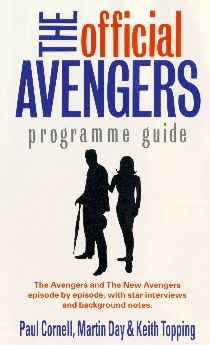 The Official Avengers Programme Guide (Virgin, 1994, edited by me, Martin Day, Keith Topping, pulped after a very limited release).