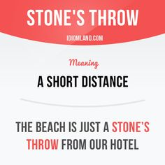 """Stone's throw"""" means """"a short distance"""".  -           Learn and improve your English language with our FREE Classes. Call Karen Luceti  410-443-1163  or email kluceti@chesapeake.edu to register for classes.  Eastern Shore of Maryland.  Chesapeake College Adult Education Program. www.chesapeake.edu/esl."""