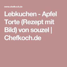 Lebkuchen - Apfel Torte (Rezept mit Bild) von souzel   Chefkoch.de