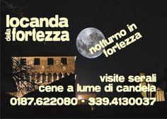NOTTURNO IN FORTEZZA NOTTURNO IN FORTEZZA Aperture serali e cene a lume di candela sui bastioni della fortezza di Sarzanello a Sarzana (SP)