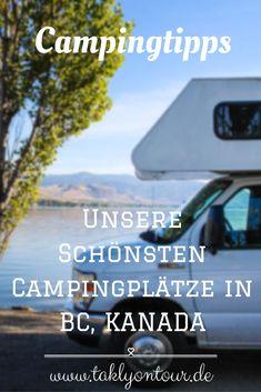 #Camping in British Columbia, #Kanada ist ein absolutes #Highlight. Hier ist eine ausführliche Liste (inkl. #Campingmap) unserer schönsten #Campingplätze in #BC. Impressionen, Informationen und unsere Erfahrung.