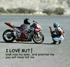 Motorcycle quotes, promise, don't kill me,