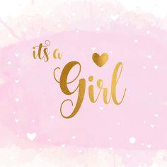Kara's Baby Shower - Baby Announcement Baby Girl Quotes, My Baby Girl, Baby Love, Its A Girl Quotes, Baby Boy Cards, New Baby Cards, New Baby Girl Congratulations, Congratulations Quotes, Scrapbooking Image