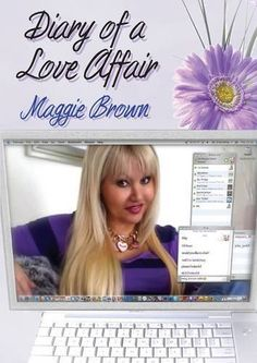 Diary of a Love Affair: A Story of Online Love by Maggie Brown, http://www.amazon.com/dp/0956272509/ref=cm_sw_r_pi_dp_9o31pb1035PWR