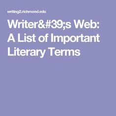 Writer's Web: A List of Important Literary Terms