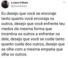 Pq tu é um ser humano incrível d,mto mto mto incrível msm ❤ Mood Quotes, Life Quotes, Memes Status, Motivational Phrases, Love You, Told You So, Deep Words, True Facts, Happy Thoughts
