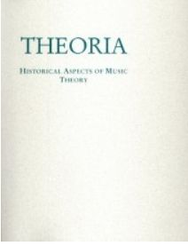 Theoria Historical Aspects of Music Theory Music Theory, Textbook, Texts, Literature, Stage, University, Articles, Journal, History