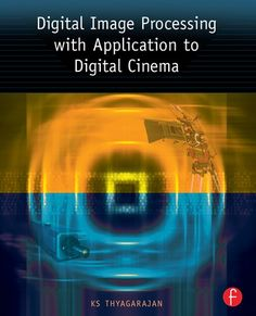 Buy Digital Image Processing with Application to Digital Cinema by KS Thyagarajan and Read this Book on Kobo's Free Apps. Discover Kobo's Vast Collection of Ebooks and Audiobooks Today - Over 4 Million Titles! Communication Images, Communication System, Digital Cinema, Digital Radio, Digital Image Processing, 3d Computer Graphics, Problem Based Learning, Practical Jokes, Free Apps