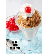 Faux Fried Ice Cream | Taste and Tell  (5/18/2013)