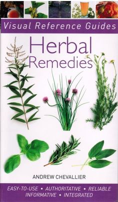 Herbal Remedies Visual Reference Guides By Andrew Chevallier 2010 Paperback Book | For anyone who wants to learn more about medicinal plants and how to use them at home, Visual Reference Guides: Herbal Remedies provides essential information on how to safely use herbal medicines and shows you how to create your own remedies to target common ailments. | $3.99