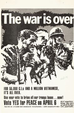 "This antiwar poster is a contemporary example of classic war propaganda, artwork that is used to elicit strong emotions and call viewers to action.  This poster lists the number of Americans and Vietnamese killed during the Vietnam war and uses these statistics to encourage voters to, ""bring all the troops home now"".  The poster was commissioned by the pollitical activist group ""citizens for immediate withdrawl""."
