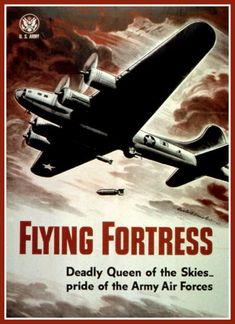 Art Print US Army Air Force Flying Fortress Print World War II 8 x 10  Prints from old-time Posters. This one was put out by the US Army Air Force