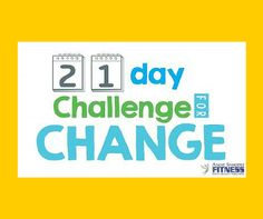 Join my next challenge group! 21 Day Challenge for Change