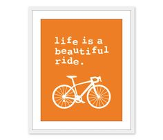 Orange Life is a beautiful ride Digital Print - Home Decor - Mountain Bike Bicycle - Nectarine Spring Summer Outdoors - Bike Shop - Under 20