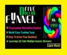 FIVE DOLLAR FUNNEL!! Its NEW, UNIQUE AND EXCITING!! It's going to explode in days. Its very well run and the video/tools products are fantastic.  You can start your Residual Income in for just $5!! ==> GET IN NOW!!! ==> THIS  GOING VIRAL !!! ==> TIMING IS OF THE ESSENCE!!! Here's my link to get in right under me:  http://fivedollarfunnel.com/?ID=95681