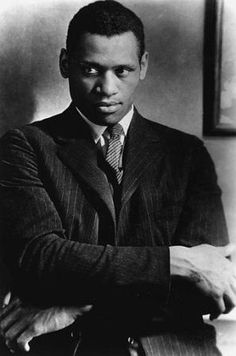 Paul Robeson..humanitarian..actor..teacher..singer...genius