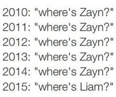 Haha!! Sooo true! Now Zayn is the most active on twitter, and Liam is MIA!!