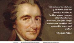 Thomas Paine on Churches Thomas Paine Quotes, President Quotes, Free Thinker, American Presidents, Declaration Of Independence, Atheism, Founding Fathers, Change The World, Inventions